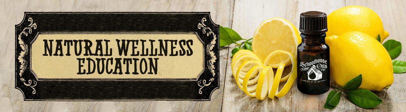 Essential Oils Natural Wellness Education